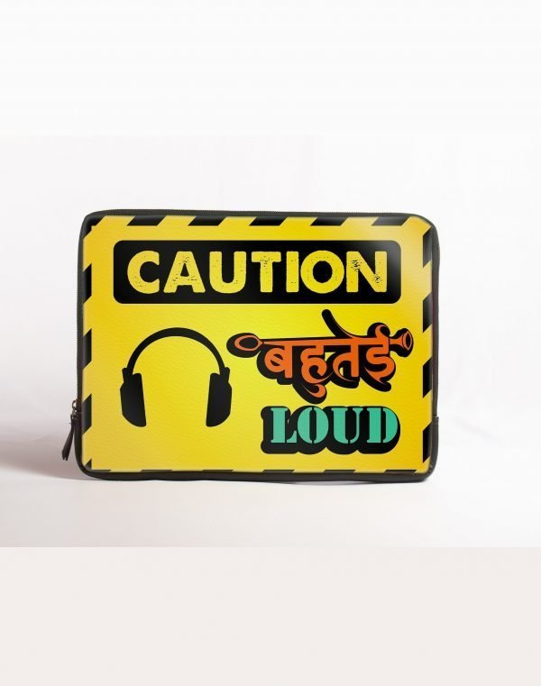 caution bahutai loud laptop sleeve