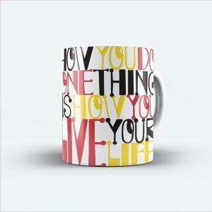 you do thing your life printed multicolor mug